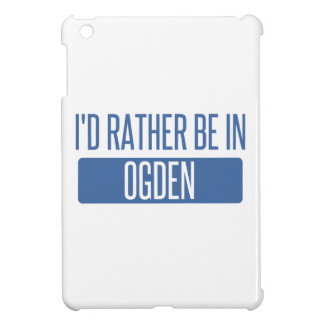 I'd rather be in Ogden iPad Mini Cases