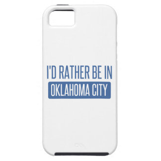 I'd rather be in Oklahoma City Case For The iPhone 5