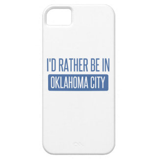 I'd rather be in Oklahoma City iPhone 5 Cases
