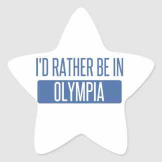 I'd rather be in Olympia Star Sticker