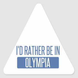 I'd rather be in Olympia Triangle Sticker