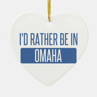 I'd rather be in Omaha Ceramic Heart Ornament