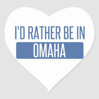 I'd rather be in Omaha Heart Sticker