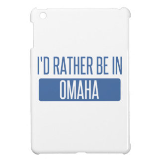 I'd rather be in Omaha iPad Mini Covers