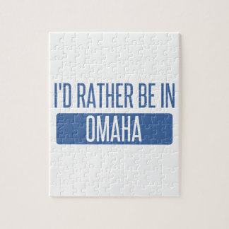 I'd rather be in Omaha Jigsaw Puzzle