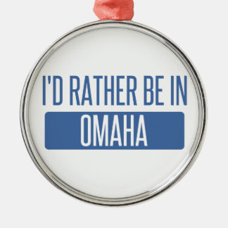 I'd rather be in Omaha Silver-Colored Round Ornament