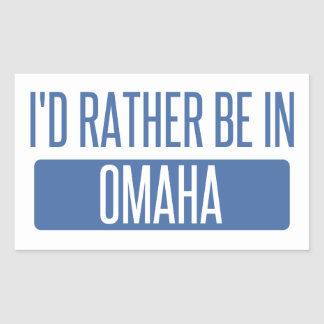 I'd rather be in Omaha Sticker