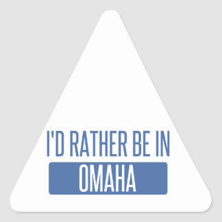 I'd rather be in Omaha Triangle Sticker
