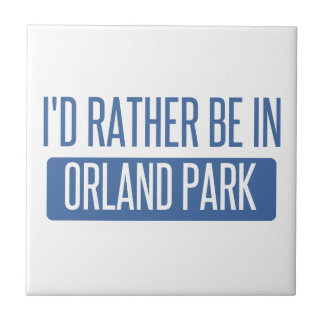 I'd rather be in Orland Park Tile