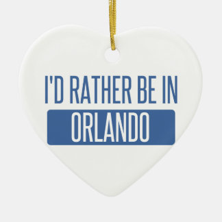 I'd rather be in Orlando Ceramic Ornament