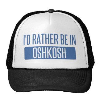 I'd rather be in Oshkosh Trucker Hat