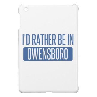 I'd rather be in Owensboro Case For The iPad Mini