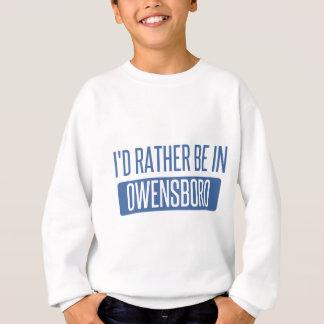 I'd rather be in Owensboro Sweatshirt