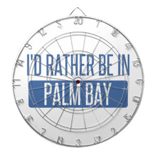 I'd rather be in Palm Bay Dartboard