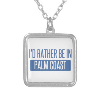 I'd rather be in Palm Coast Silver Plated Necklace