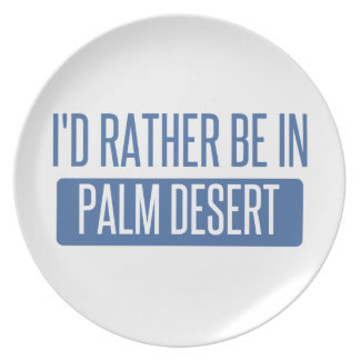 I'd rather be in Palm Desert Plates