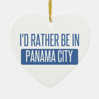 I'd rather be in Panama City Ceramic Ornament