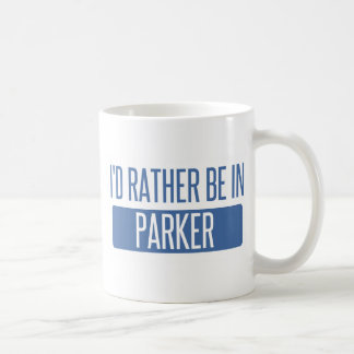 I'd rather be in Parker Coffee Mug