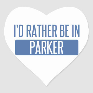I'd rather be in Parker Heart Sticker