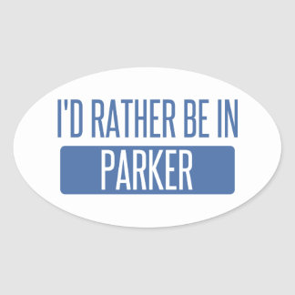 I'd rather be in Parker Oval Sticker