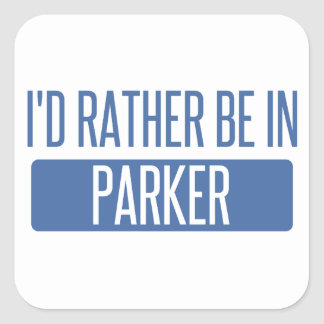 I'd rather be in Parker Square Sticker