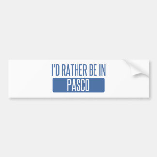 I'd rather be in Pasco Bumper Sticker
