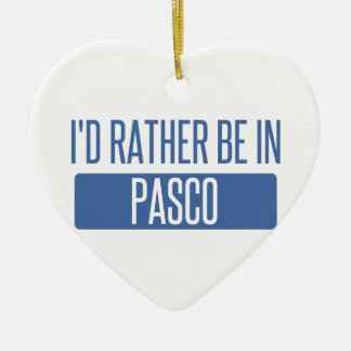 I'd rather be in Pasco Ceramic Ornament