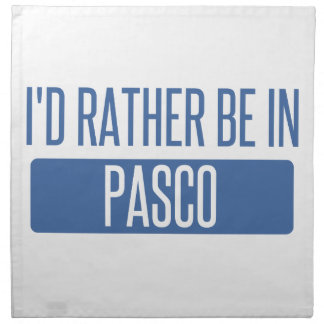 I'd rather be in Pasco Napkin