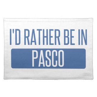 I'd rather be in Pasco Placemat