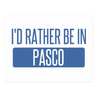 I'd rather be in Pasco Postcard
