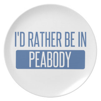 I'd rather be in Peabody Plate