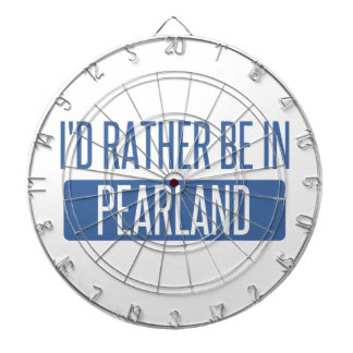 I'd rather be in Pearland Dartboard With Darts