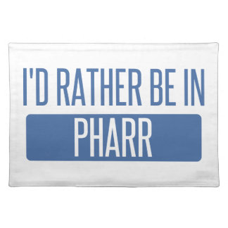 I'd rather be in Pharr Placemat