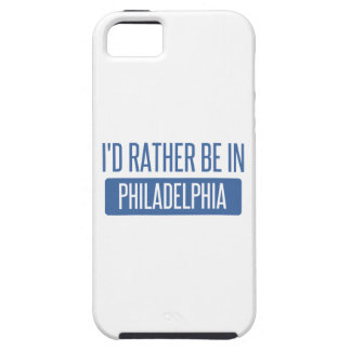 I'd rather be in Philadelphia iPhone 5 Cases