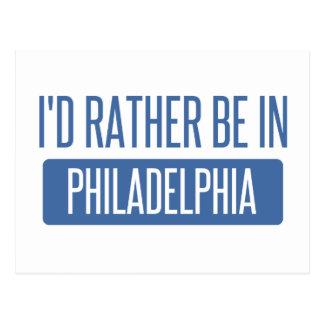 I'd rather be in Philadelphia Postcard