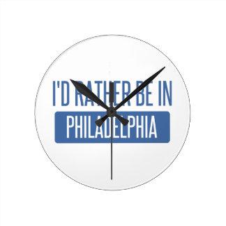 I'd rather be in Philadelphia Round Clock