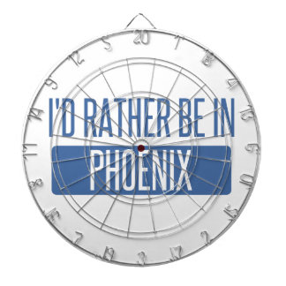I'd rather be in Phoenix Dartboard