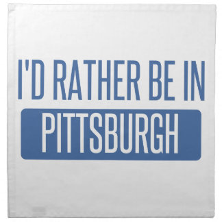 I'd rather be in Pittsburgh Napkin
