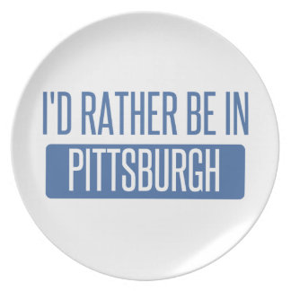 I'd rather be in Pittsburgh Party Plate