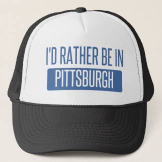 I'd rather be in Pittsburgh Trucker Hat