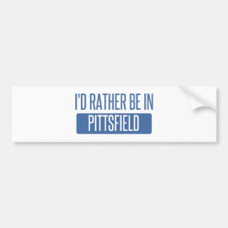 I'd rather be in Pittsfield Bumper Sticker