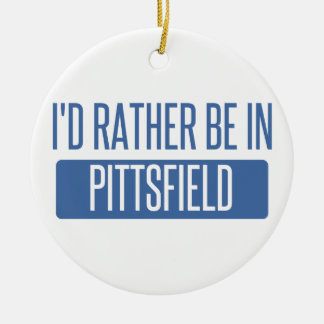 I'd rather be in Pittsfield Ceramic Ornament