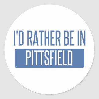 I'd rather be in Pittsfield Classic Round Sticker