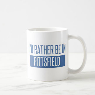 I'd rather be in Pittsfield Coffee Mug