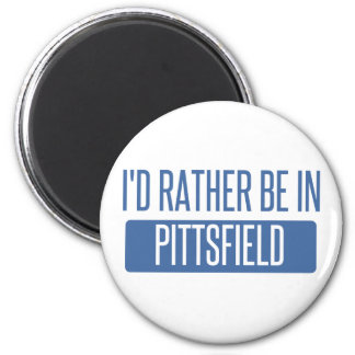 I'd rather be in Pittsfield Magnet