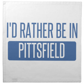 I'd rather be in Pittsfield Napkin