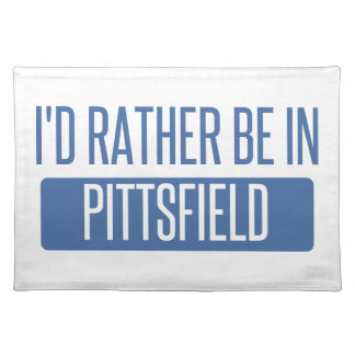 I'd rather be in Pittsfield Placemat