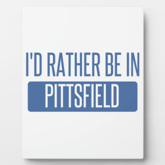 I'd rather be in Pittsfield Plaque