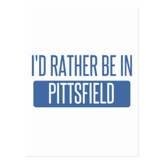 I'd rather be in Pittsfield Postcard