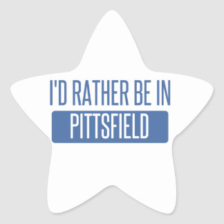 I'd rather be in Pittsfield Star Sticker